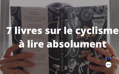 7 livres sur le cyclisme à lire absolument