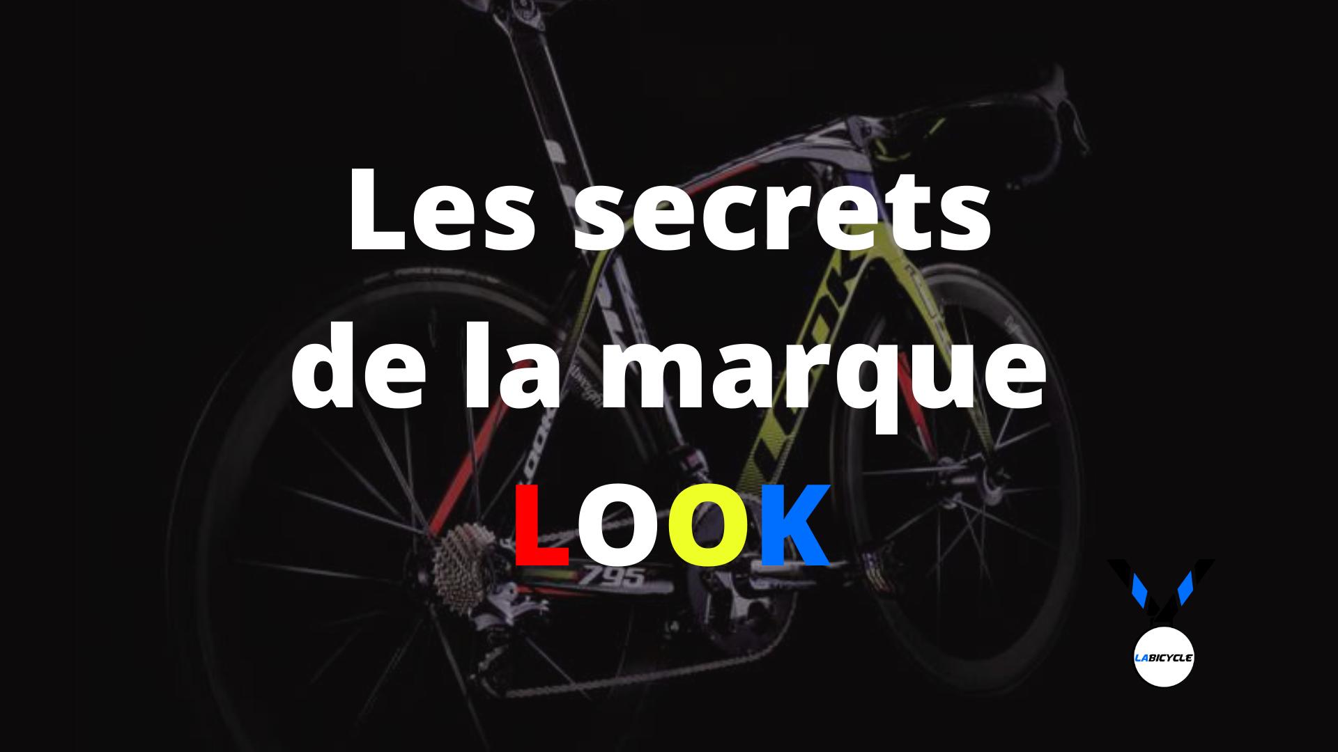 Les secrets de la marque Look