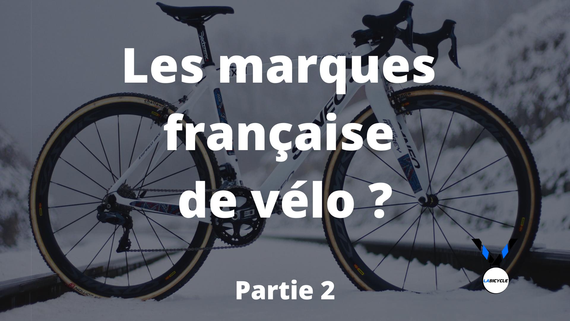 Les marques française de vélo