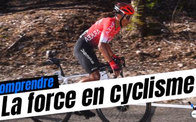 Qu'est ce que la force en cyclisme ?