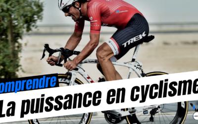 Comprendre la puissance en cyclisme