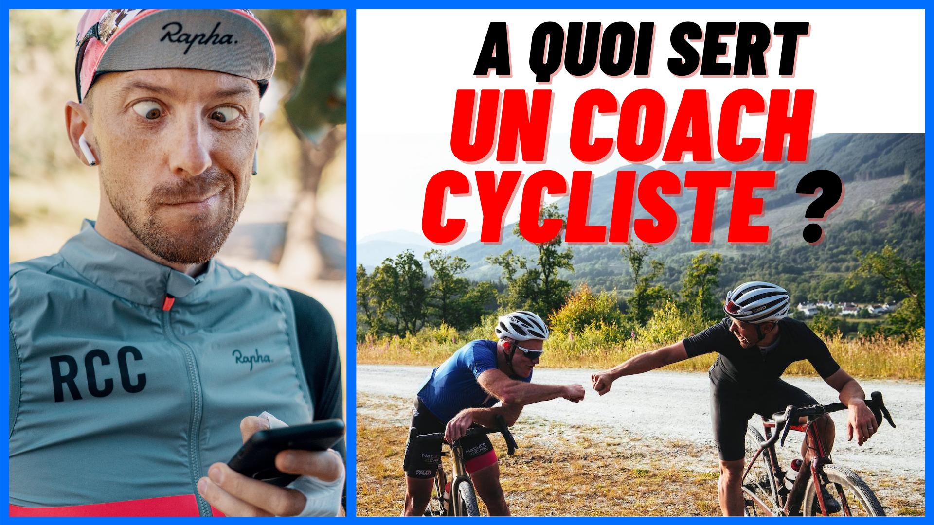 A quoi sert un coach cycliste ?v