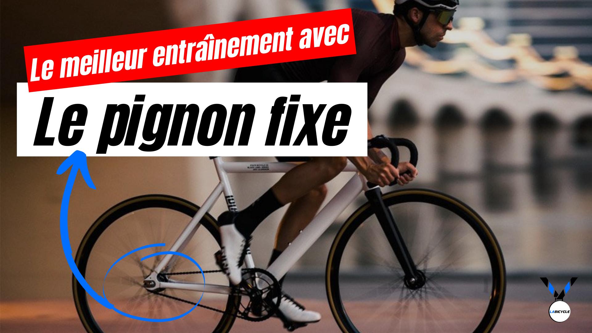 Le Pignon Fixe en cyclisme