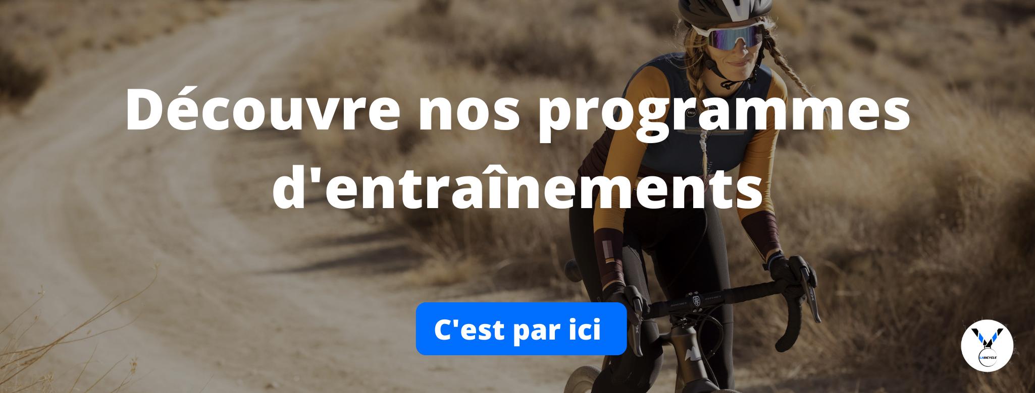 Programmes d'entrainements Cyclistes