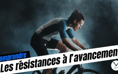 Les résistances à l'avancement dans le vélo