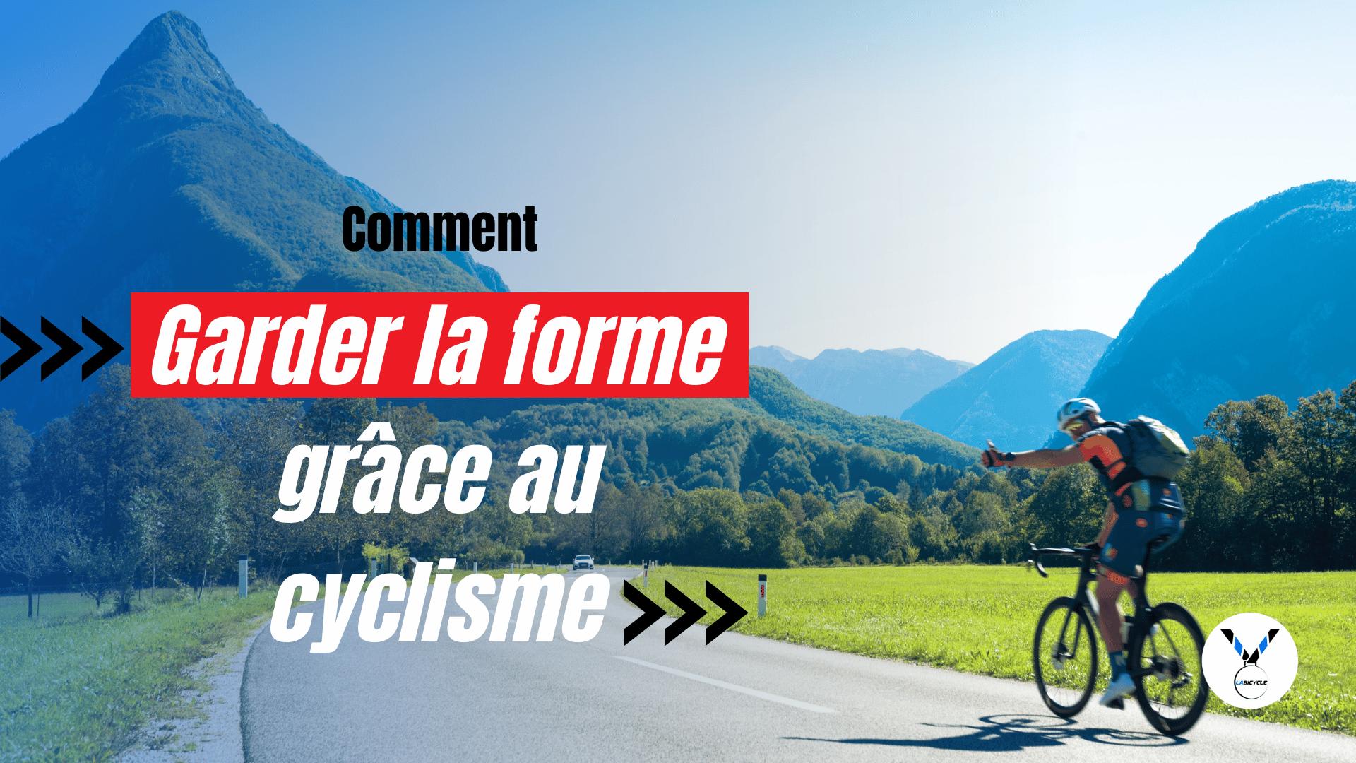 Être plus en forme grâce au cyclisme : mythe ou réalité ?